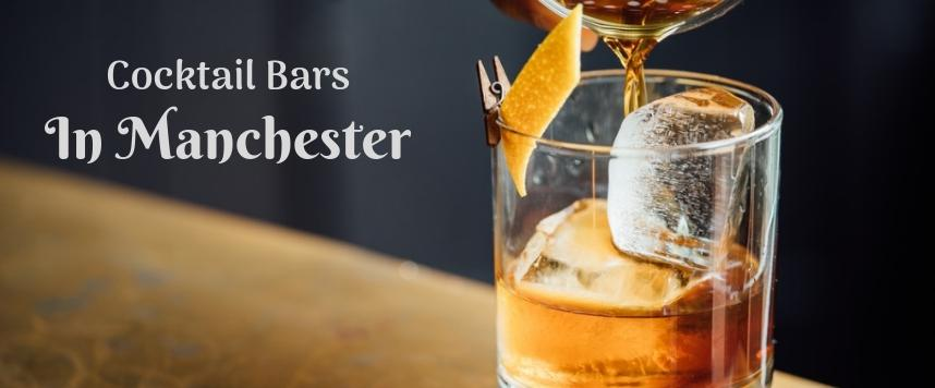 Cocktail Bars in Manchester