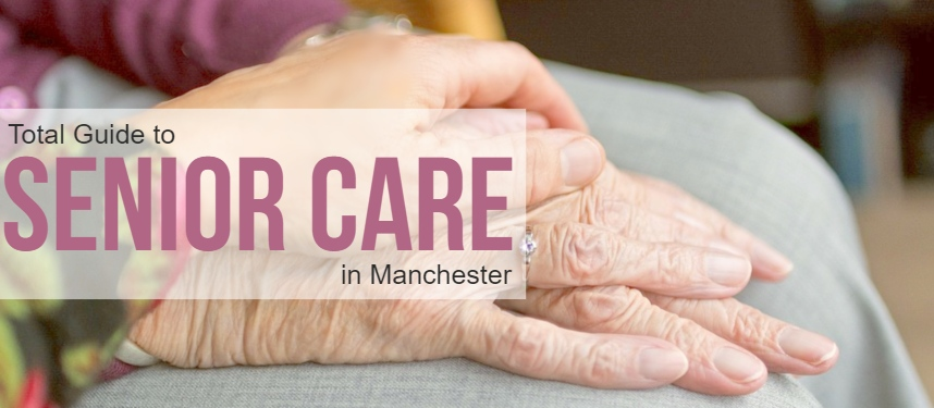 Senior Care in Manchester