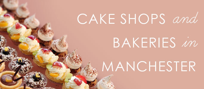 Cake Shops and Bakeries in Manchester