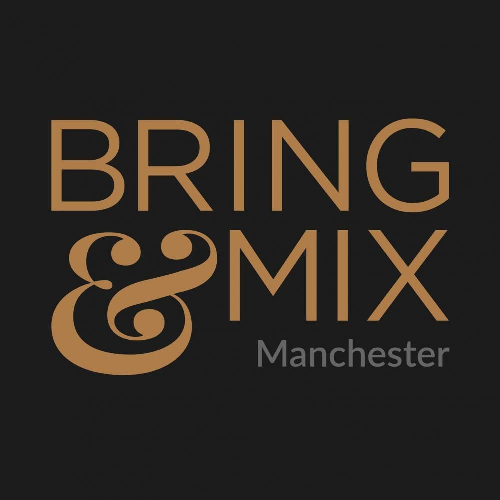 Bring and Mix Manchester